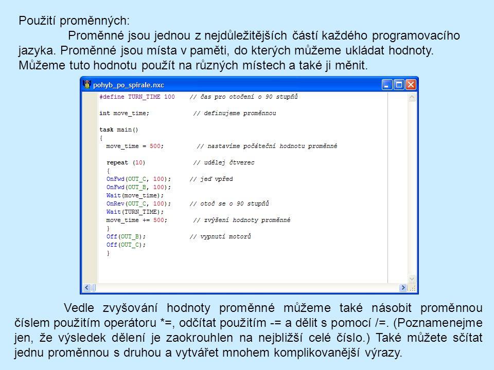Použití proměnných: Proměnné jsou jednou z nejdůležitějších částí každého programovacího jazyka.