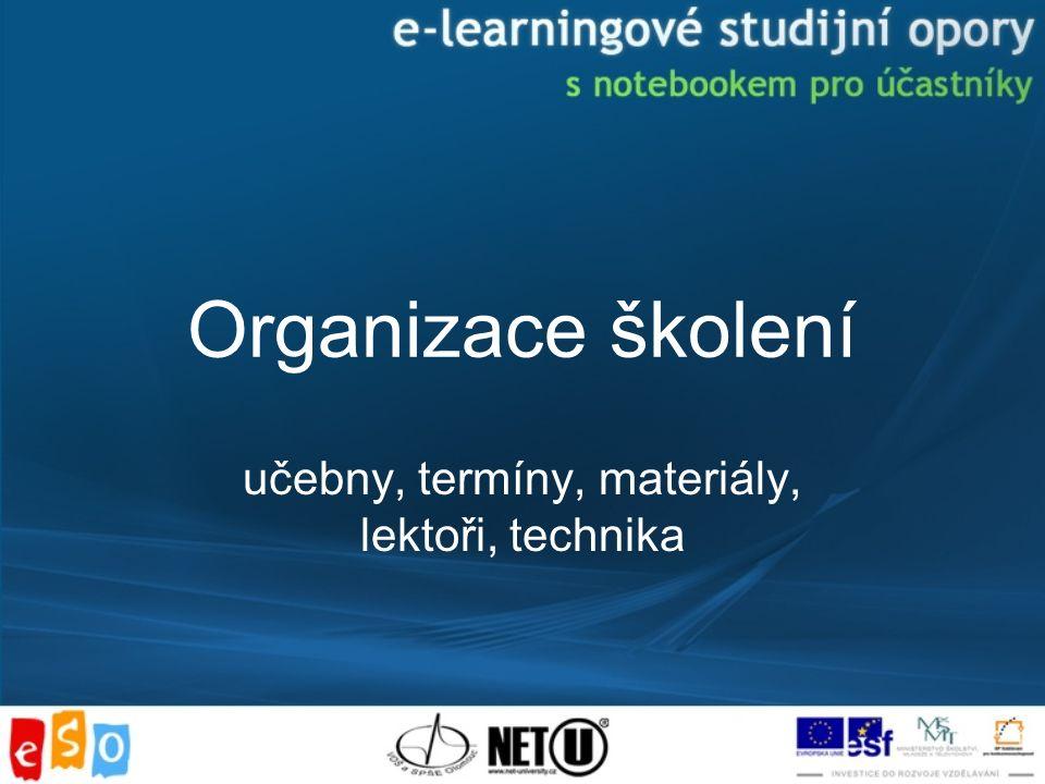 Organizace školení učebny, termíny, materiály, lektoři, technika