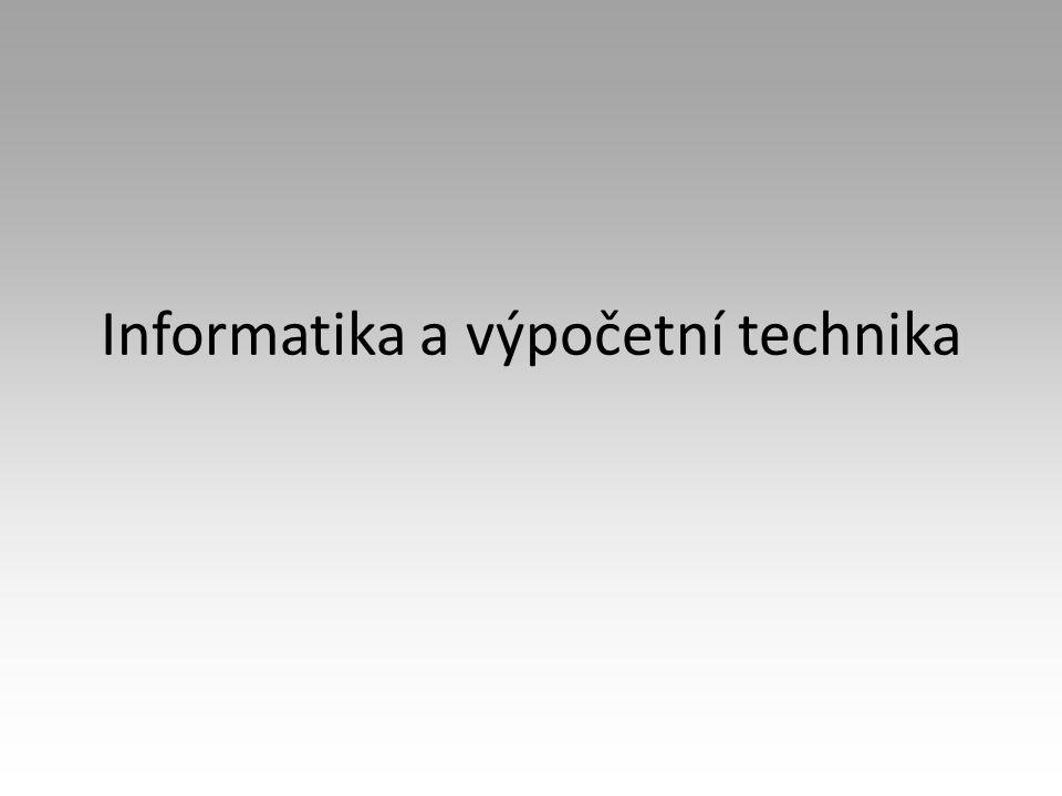 Informatika a výpočetní technika