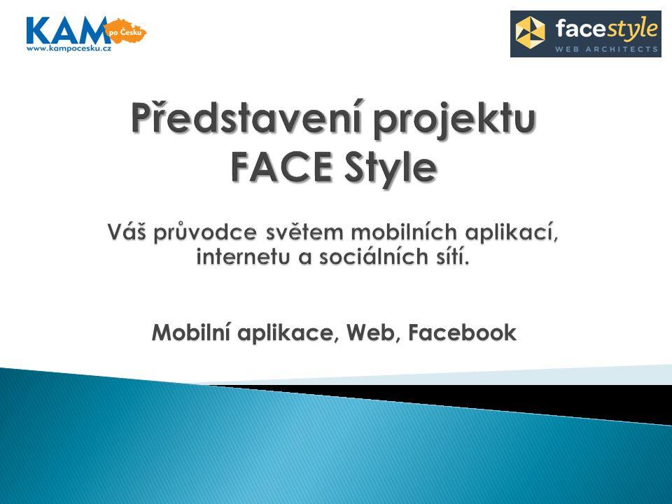 Mobilní aplikace, Web, Facebook