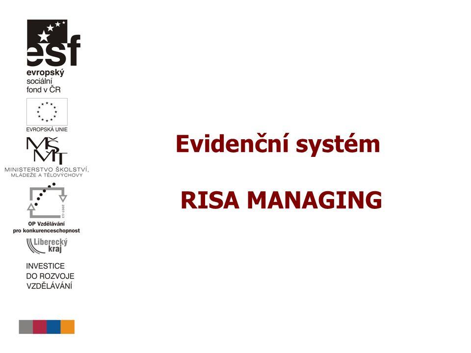 Evidenční systém RISA MANAGING