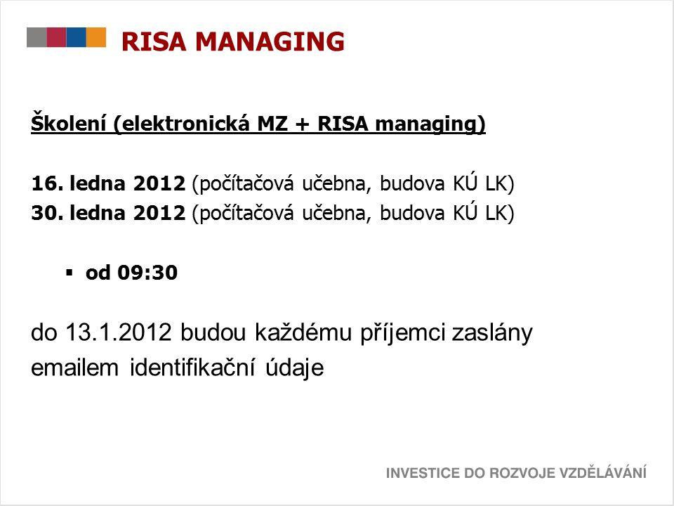 RISA MANAGING Školení (elektronická MZ + RISA managing) 16.