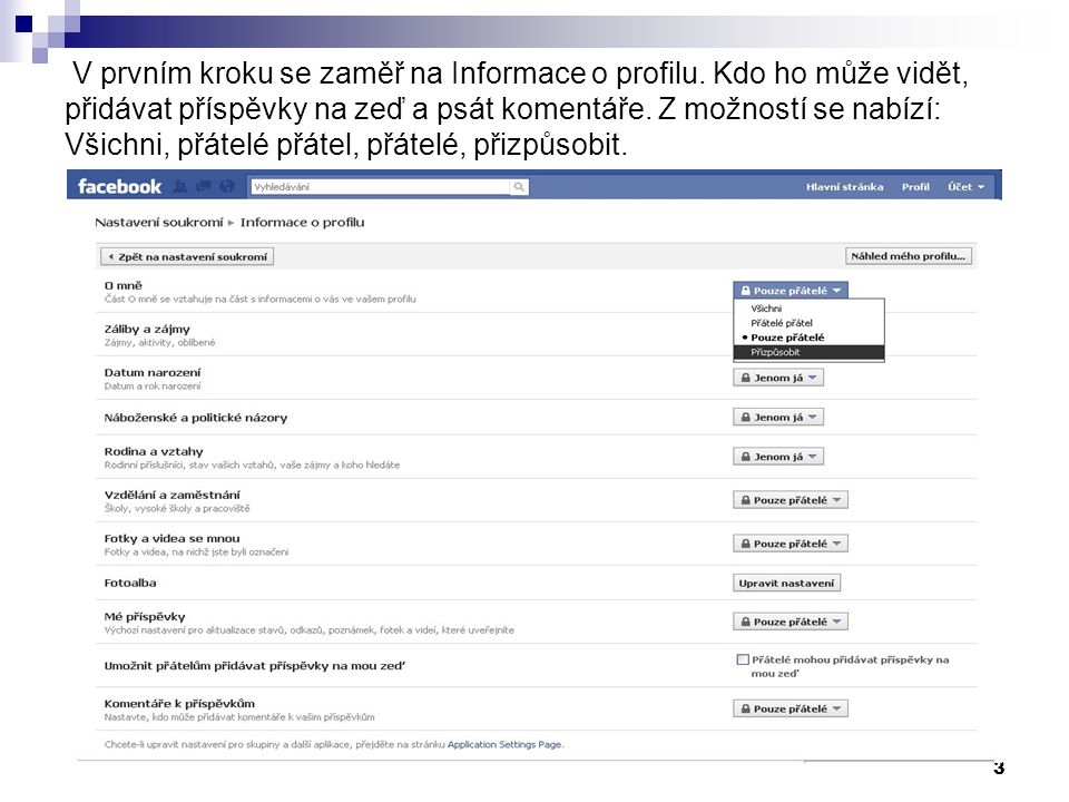 3 V prvním kroku se zaměř na Informace o profilu.