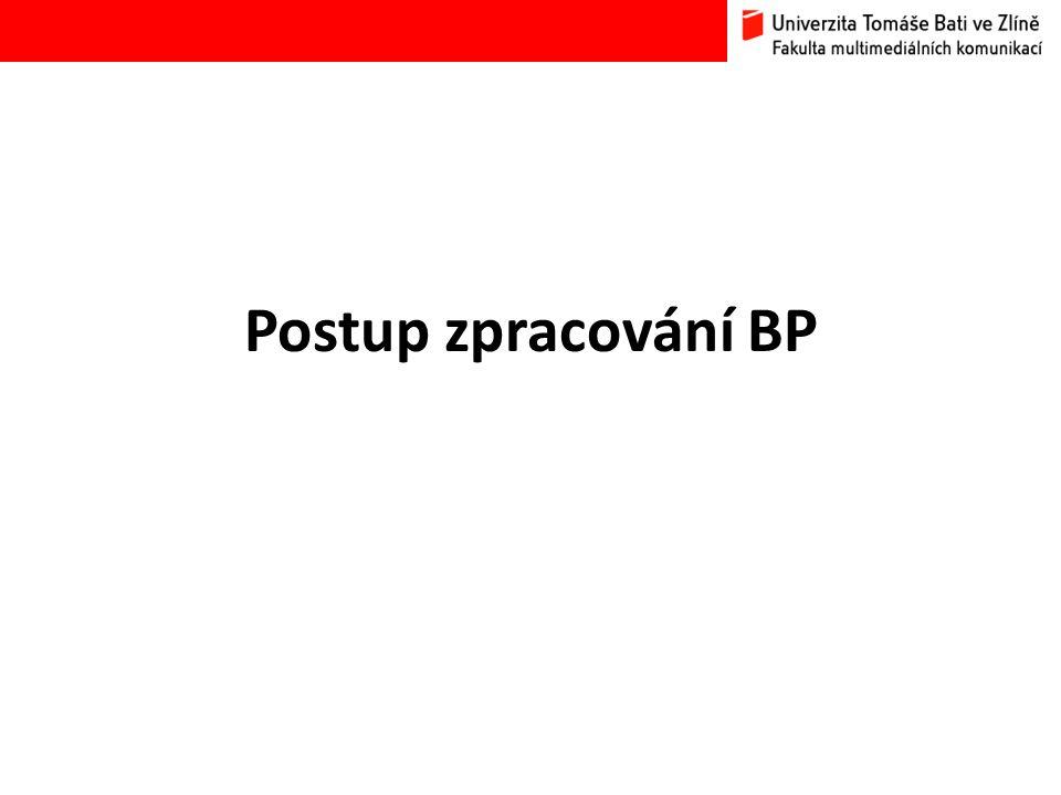 Postup zpracování BP
