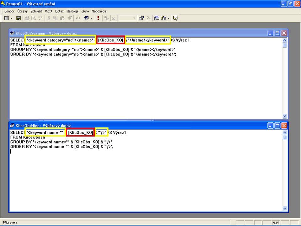 Zobrazení ve tvaru SQL dotazu