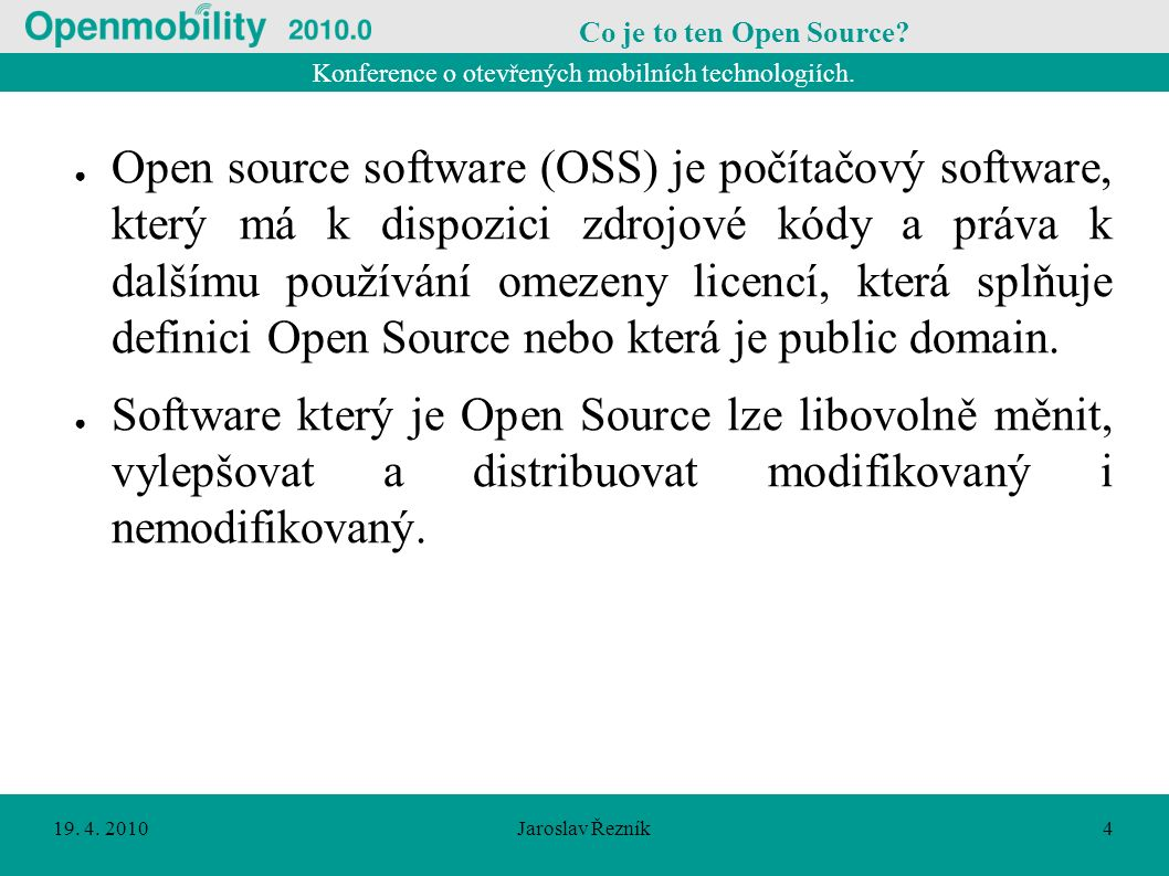 Konference o otevřených mobilních technologiích.19.