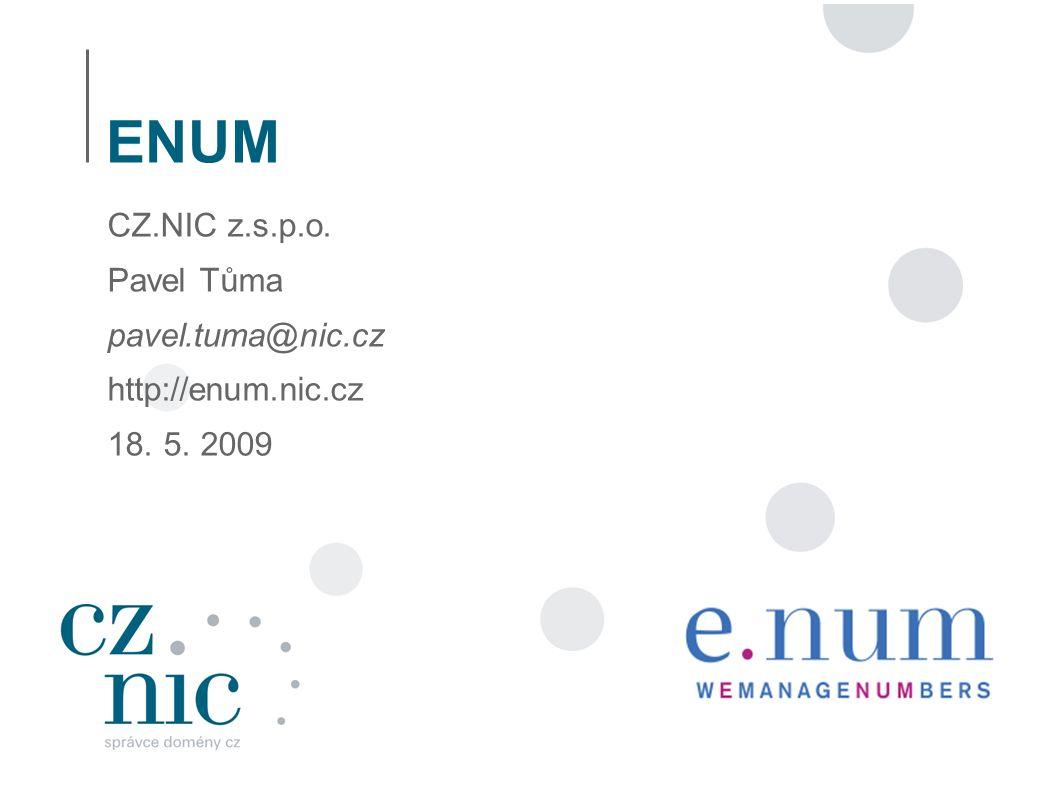 2 Obsah ● Co je ENUM ● User ENUM ● Infrastructure ENUM