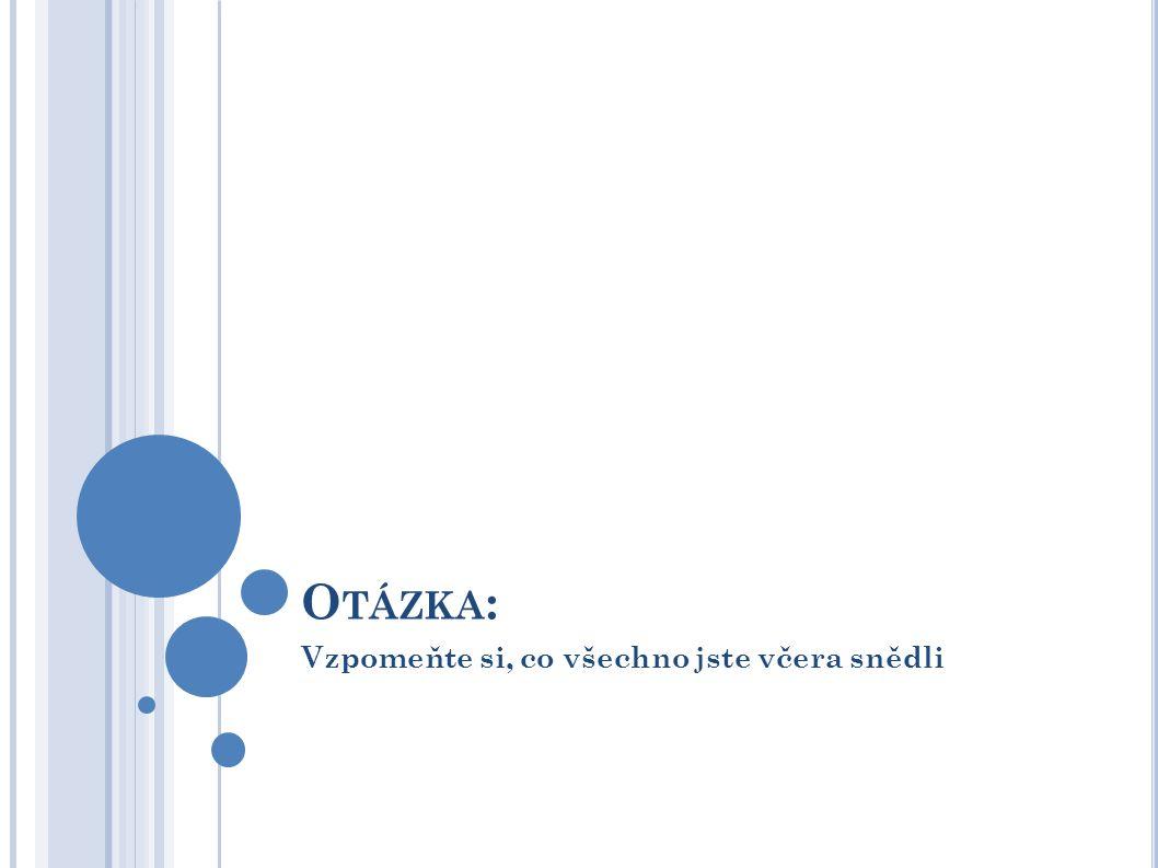 Zdroj: POKORNÁ, J.- BŘEZKOVÁ, V - PRUŠA, T.: Výživa a léky v těhotenství a při kojení.