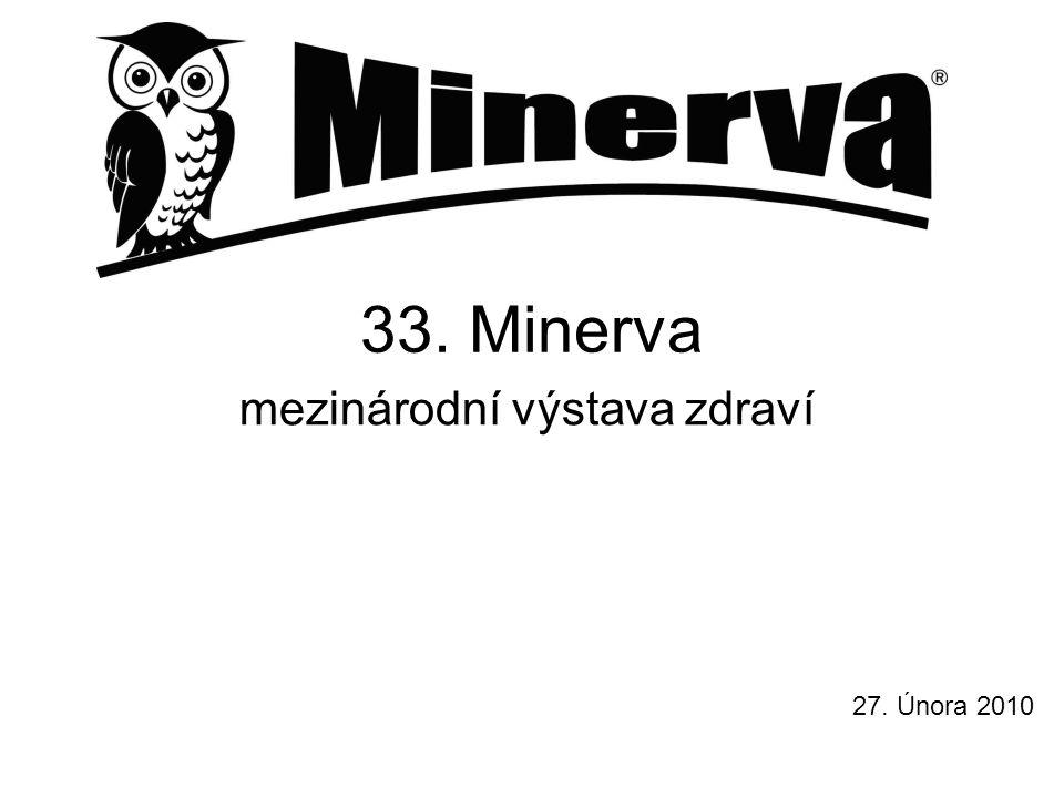 33. Minerva mezinárodní výstava zdraví 27. Února 2010