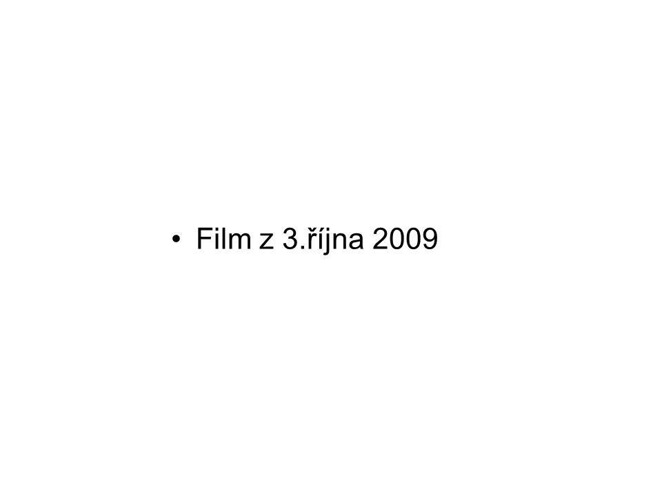 Film z 3.října 2009