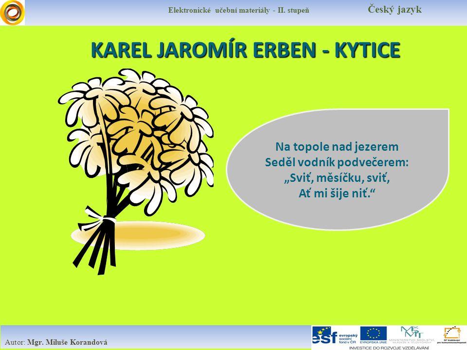 KAREL JAROMÍR ERBEN - KYTICE Elektronické učební materiály - II.
