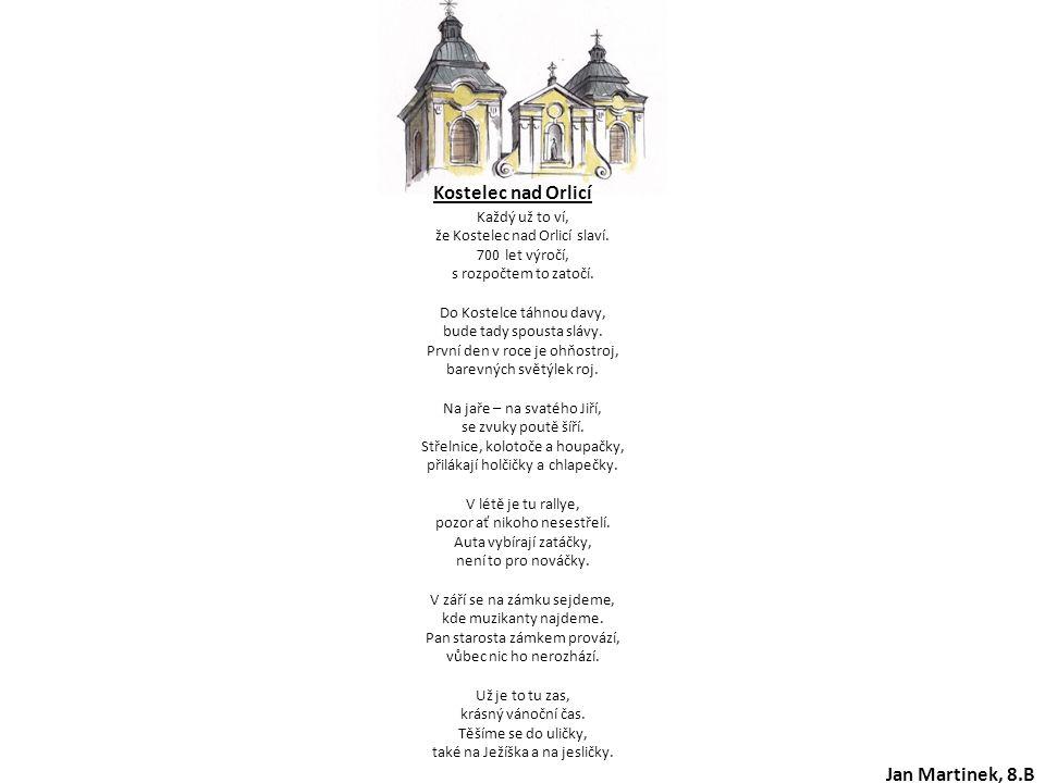 Kostelec nad Orlicí Každý už to ví, že Kostelec nad Orlicí slaví. 700 let výročí, s rozpočtem to zatočí. Do Kostelce táhnou davy, bude tady spousta sl