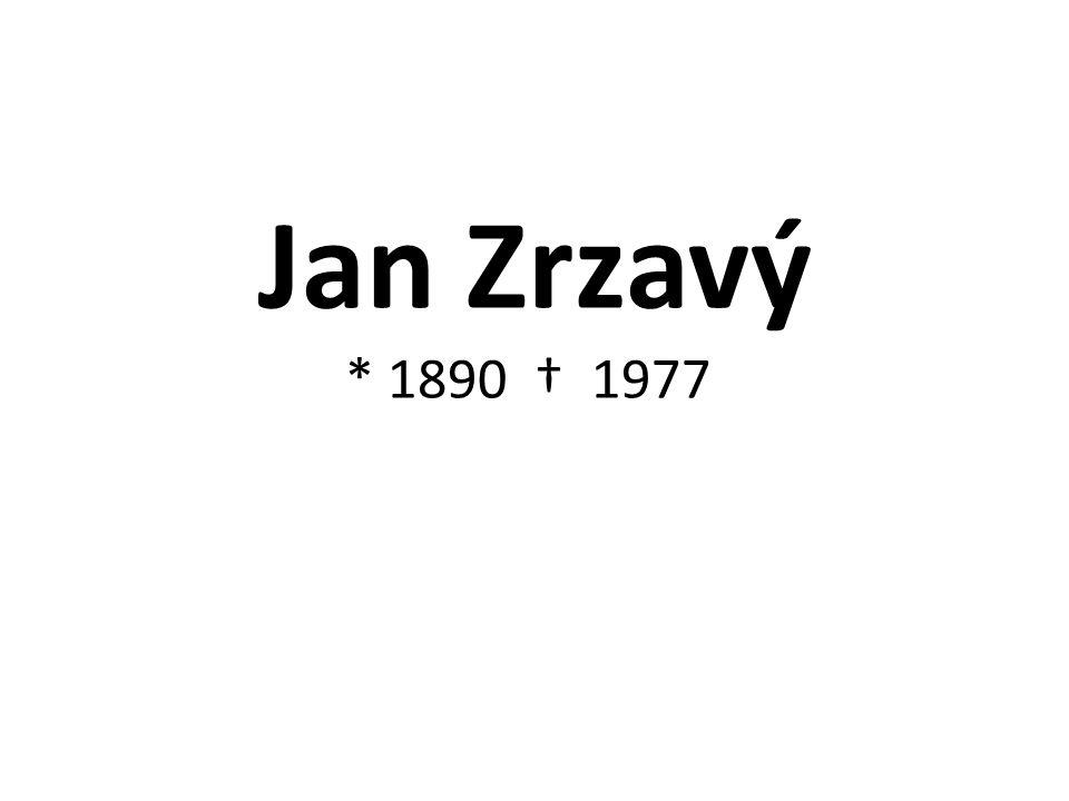 Jan Zrzavý * 1890 † 1977