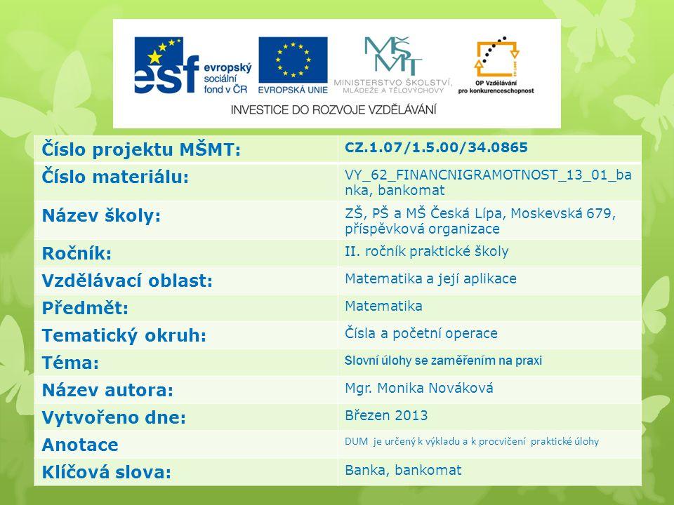  3.snímek – banky v České Lípě (výčet)  4. snímek – loga bank (názor)  5.