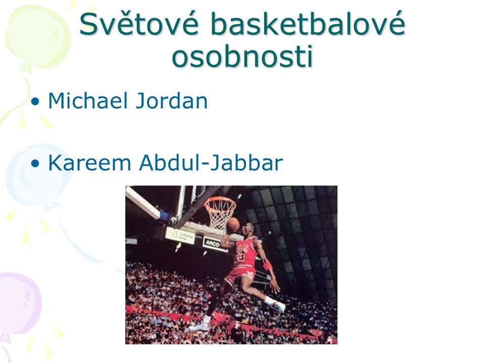 Světové basketbalové osobnosti Michael Jordan Kareem Abdul-Jabbar