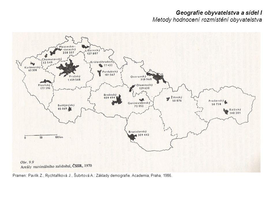Geografie obyvatelstva a sídel I Metody hodnocení rozmístění obyvatelstva Pramen: Pavlík Z., Rychtaříková J., Šubrtová A.: Základy demografie.