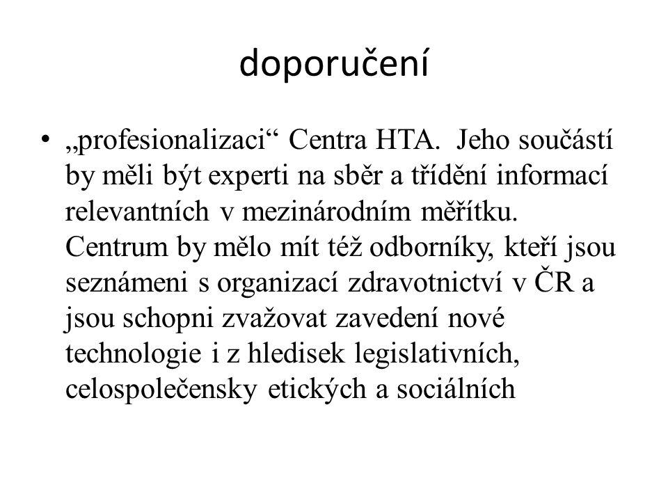 """doporučení """"profesionalizaci Centra HTA."""