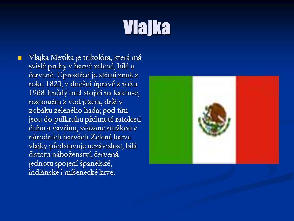 Vlajka Vlajka Mexika je trikolóra, která má svislé pruhy v barvě zelené, bílé a červené. Uprostřed je státní znak z roku 1823, v dnešní úpravě z roku
