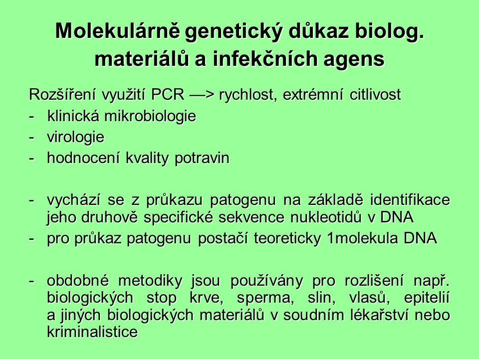 Molekulárně genetický důkaz biolog.