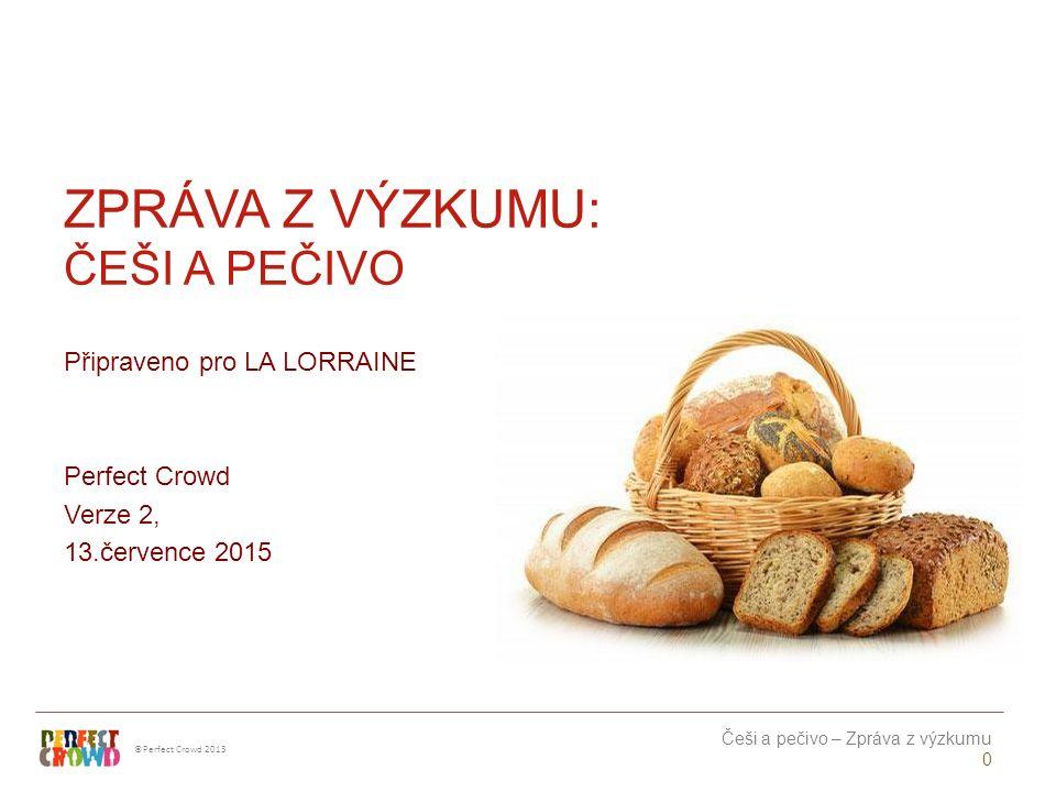 ©Perfect Crowd 2013 Češi a pečivo – Zpráva z výzkumu 31 HR2 - A proč je pečivo z daného supermarketu nejlepší ze všech řetězců.