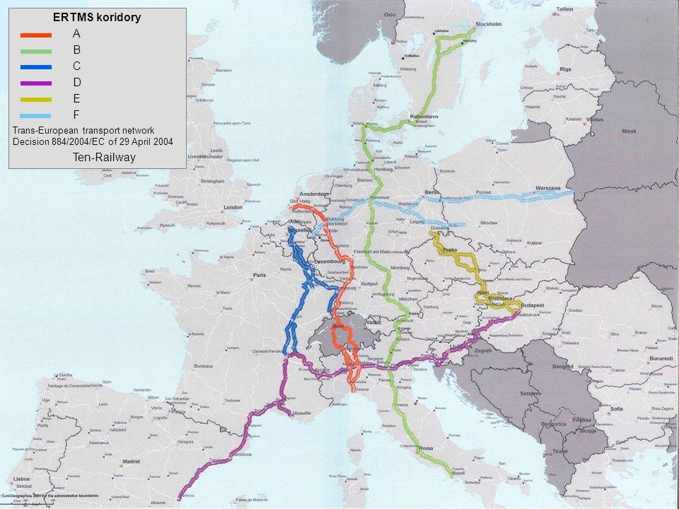 | 6. Dezember 20118 I BOR Petra Heldt | 28.02.2011 | BOR Petra Heldt ERTMS koridory A B C D E F Trans-European transport network Decision 884/2004/EC