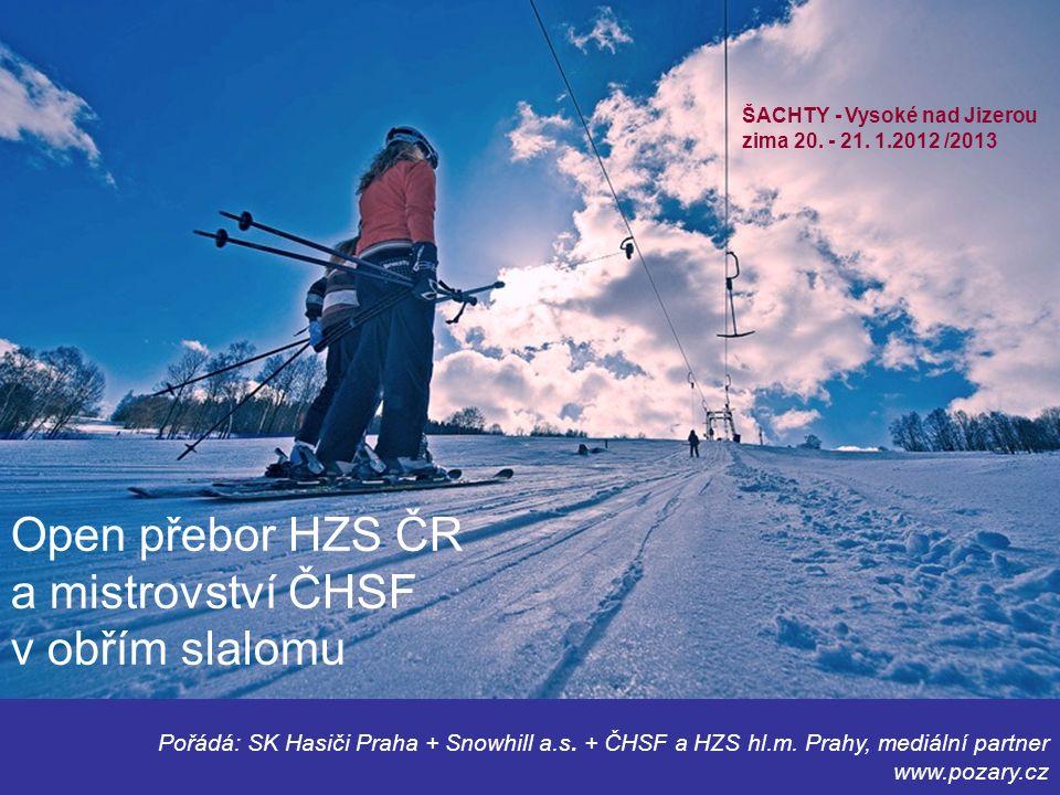 Pořádá: SK Hasiči Praha + Snowhill a.s. + ČHSF a HZS hl.m.