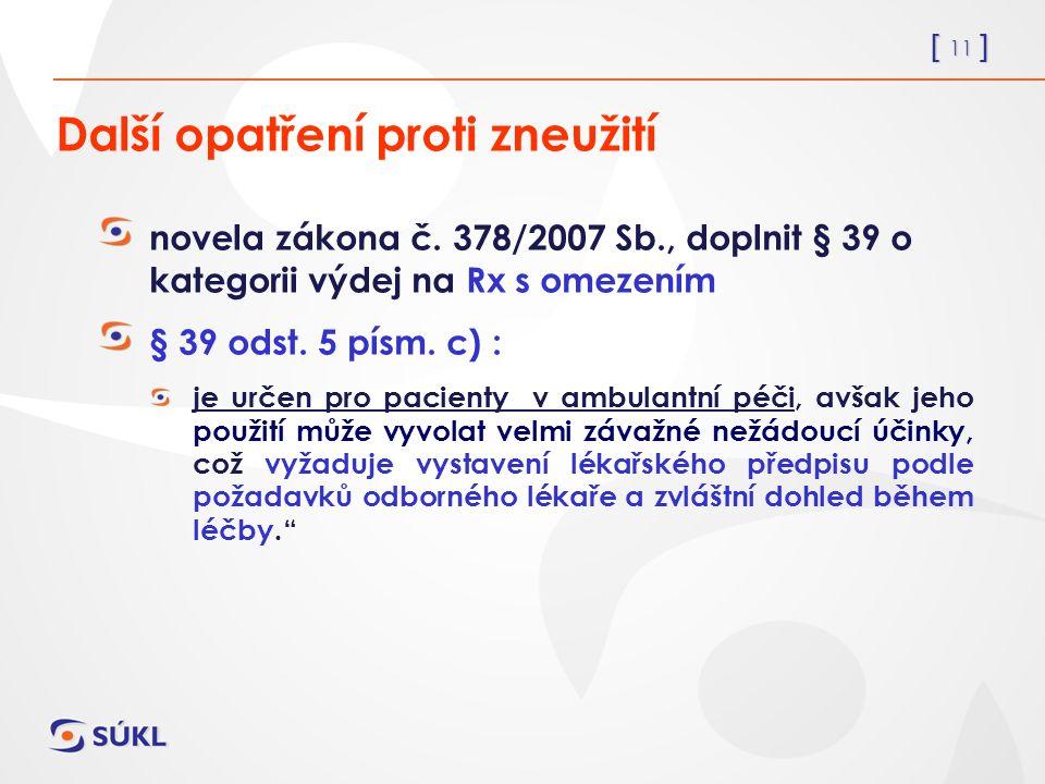 [ 11 ] Další opatření proti zneužití novela zákona č.