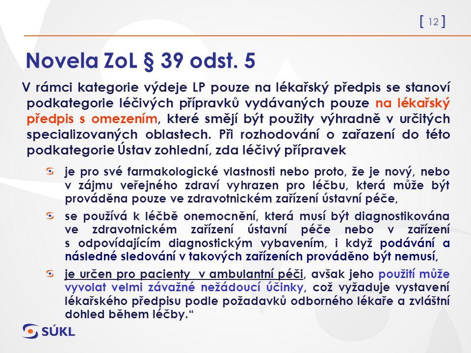 [ 12 ] Novela ZoL § 39 odst.