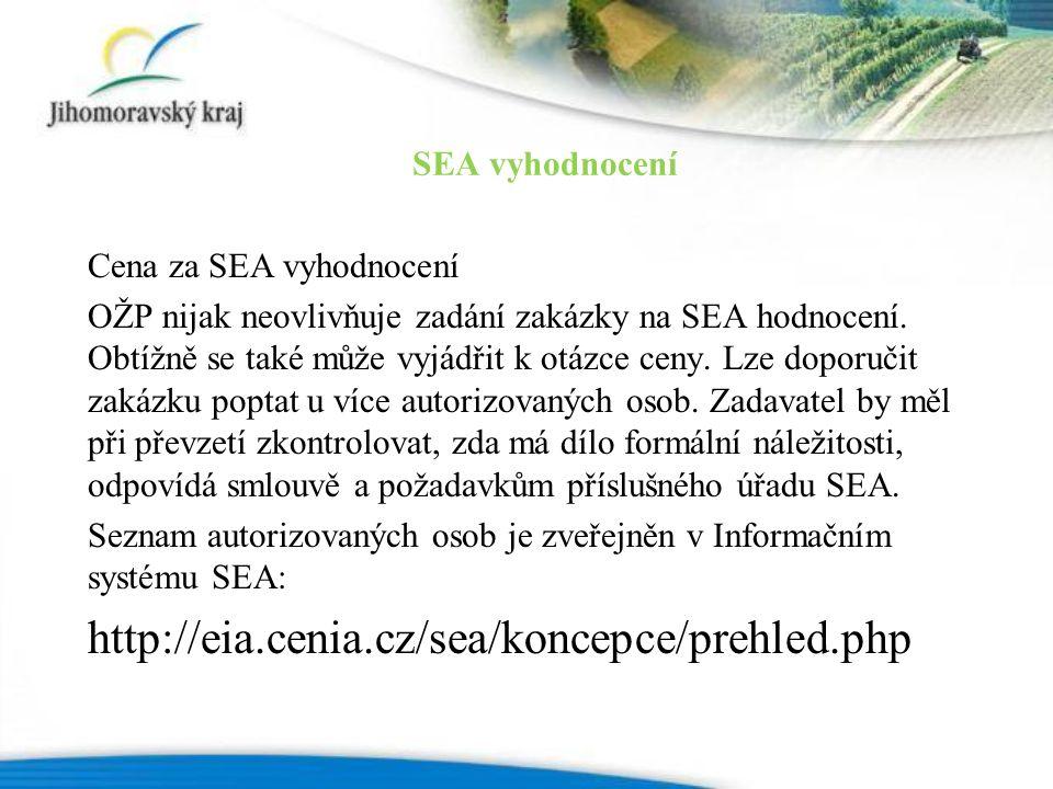 Cena za SEA vyhodnocení OŽP nijak neovlivňuje zadání zakázky na SEA hodnocení.