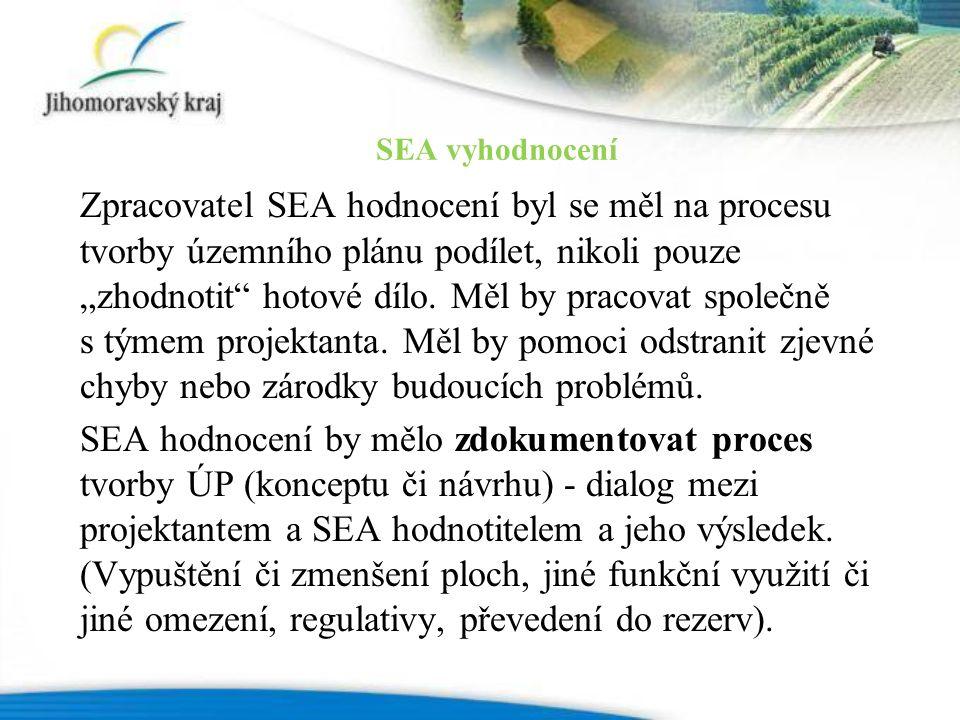 """Zpracovatel SEA hodnocení byl se měl na procesu tvorby územního plánu podílet, nikoli pouze """"zhodnotit hotové dílo."""