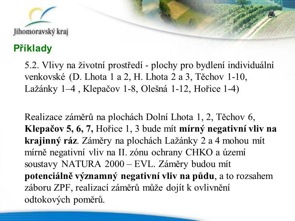 5.2. Vlivy na životní prostředí - plochy pro bydlení individuální venkovské (D.