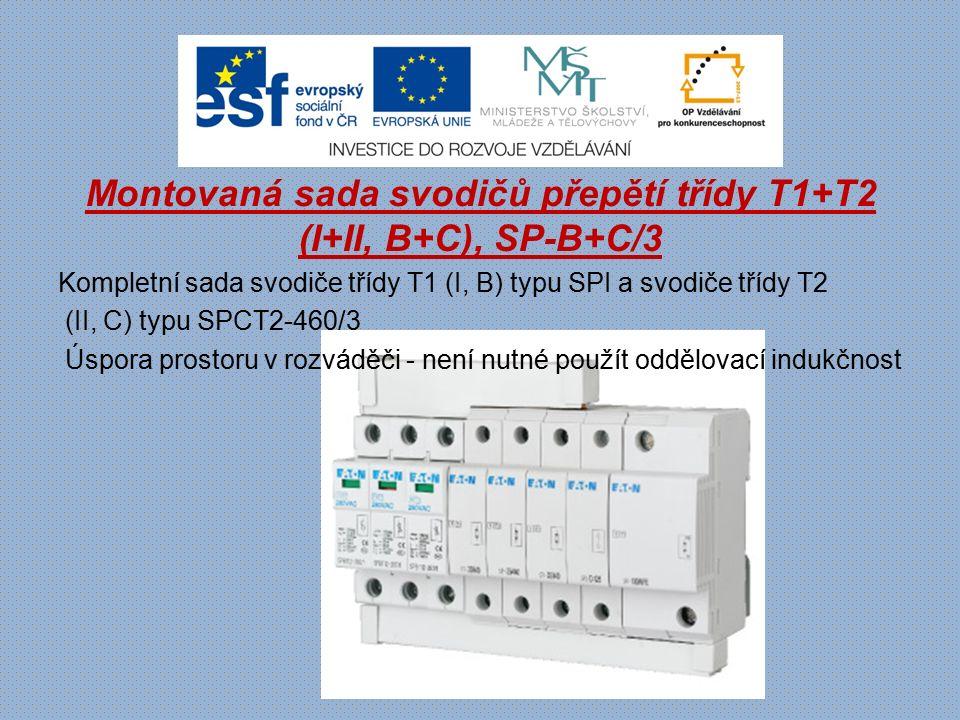 Montovaná sada svodičů přepětí třídy T1+T2 (I+II, B+C), SP-B+C/3 Kompletní sada svodiče třídy T1 (I, B) typu SPI a svodiče třídy T2 (II, C) typu SPCT2