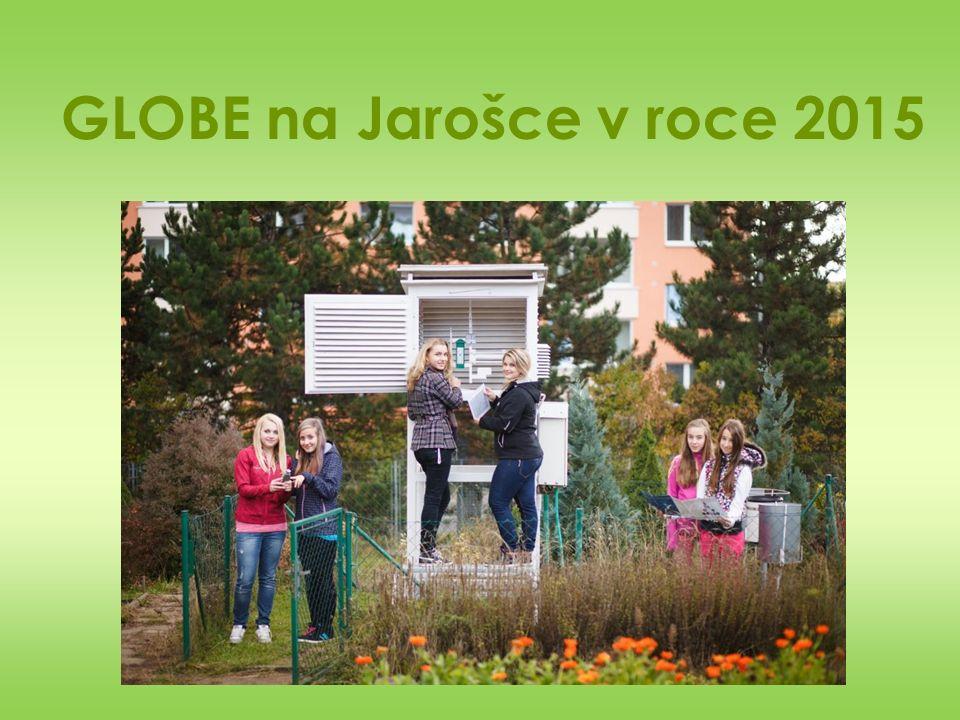 GLOBE na Jarošce v roce 2015