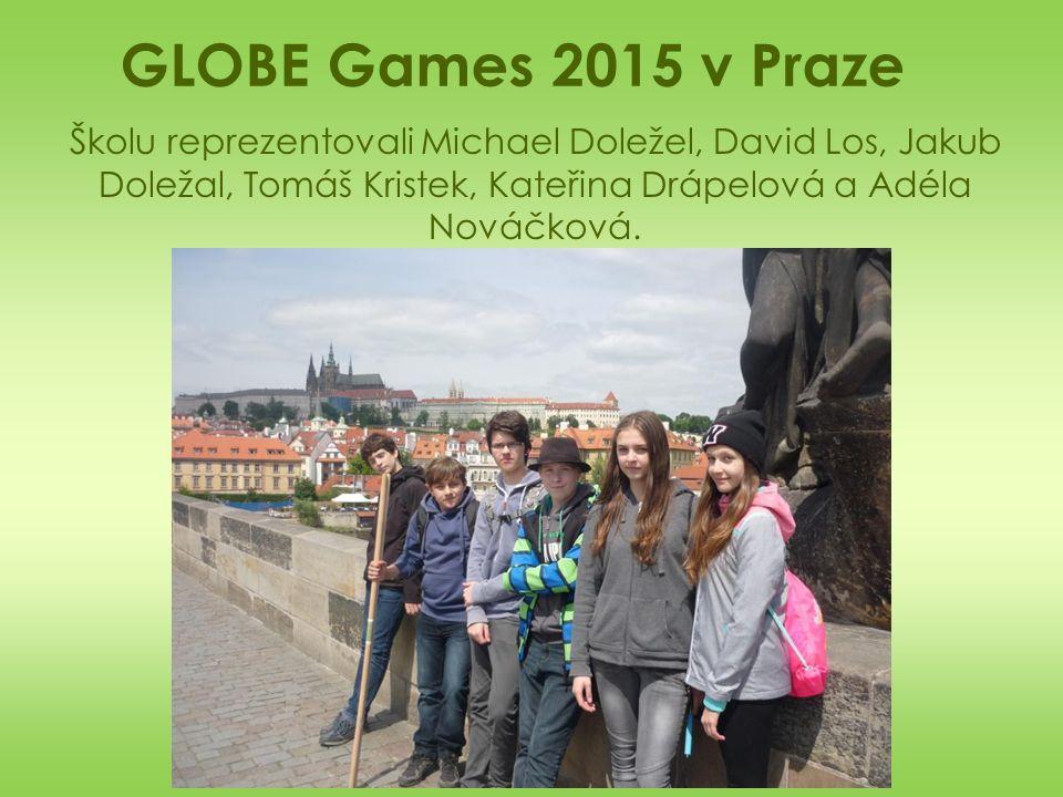 GLOBE Games 2015 v Praze Školu reprezentovali Michael Doležel, David Los, Jakub Doležal, Tomáš Kristek, Kateřina Drápelová a Adéla Nováčková.