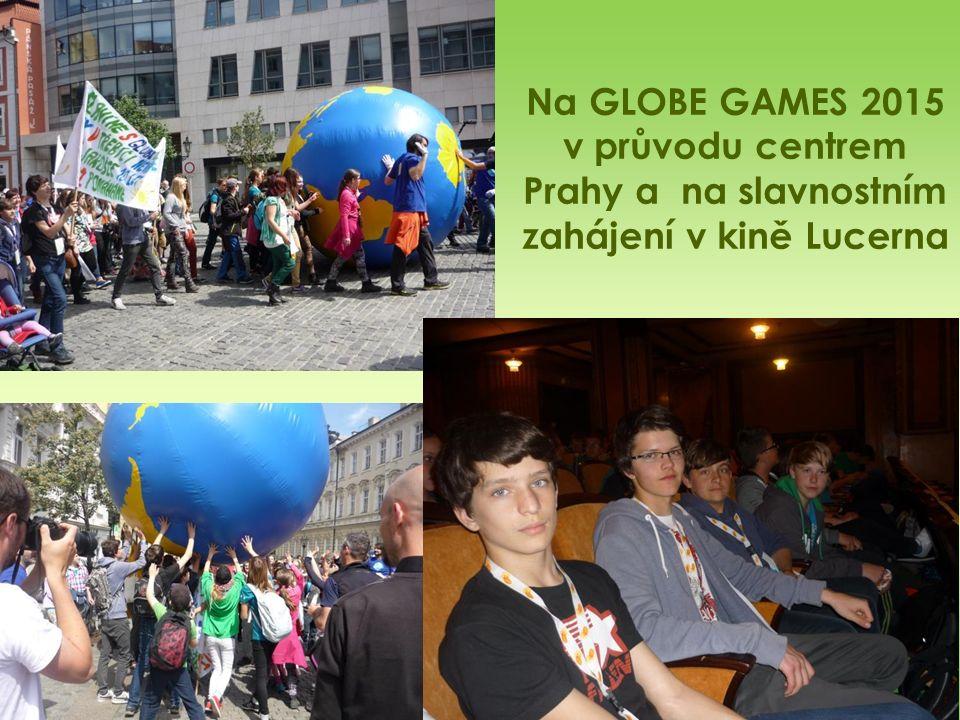 Na GLOBE GAMES 2015 v průvodu centrem Prahy a na slavnostním zahájení v kině Lucerna