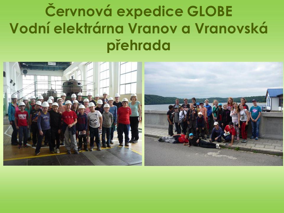 Červnová expedice GLOBE Vodní elektrárna Vranov a Vranovská přehrada