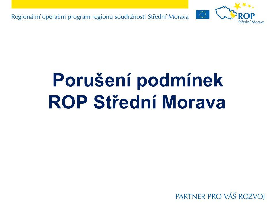 Porušení podmínek ROP Střední Morava