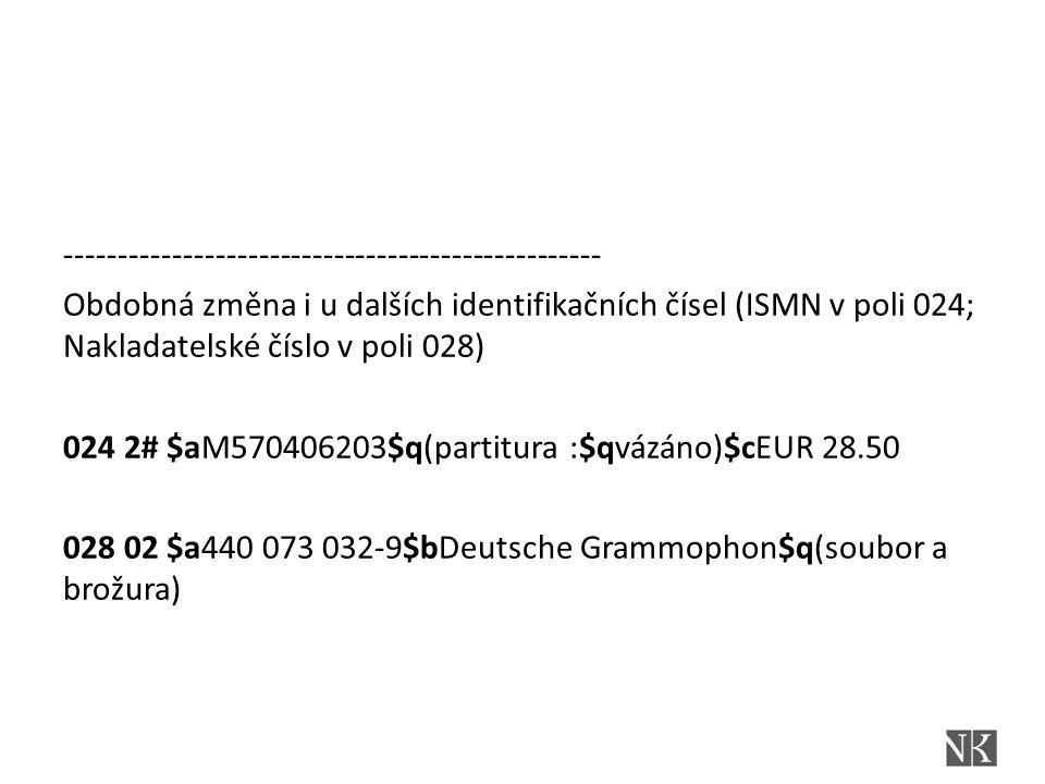 040 Zdroj katalogizace(NO) Nové podpole $e Pravidla (NO) 040 ## $aABA001$cBOA001$erda ---opravit v šablonách (pracovních listech…)---