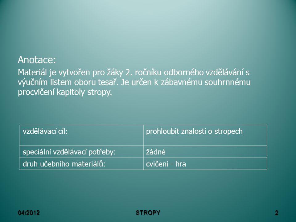04/2012STROPY1 VY_32_INOVACE_514