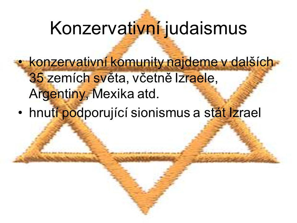 Konzervativní judaismus konzervativní komunity najdeme v dalších 35 zemích světa, včetně Izraele, Argentiny, Mexika atd. hnutí podporující sionismus a