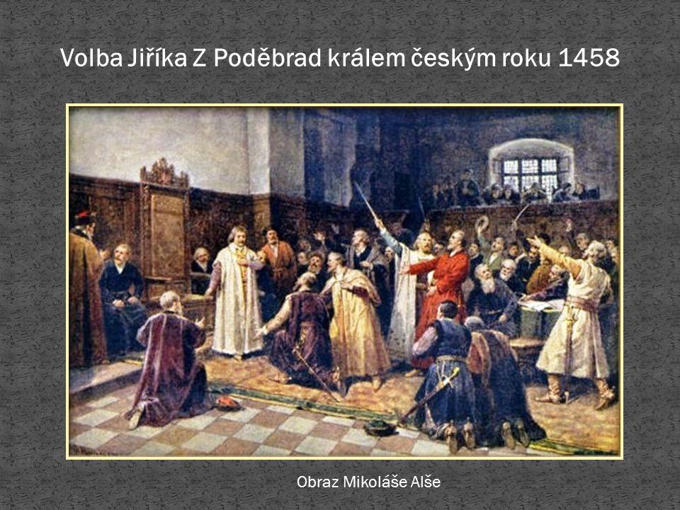 Volba Jiříka Z Poděbrad králem českým roku 1458 Obraz Mikoláše Alše