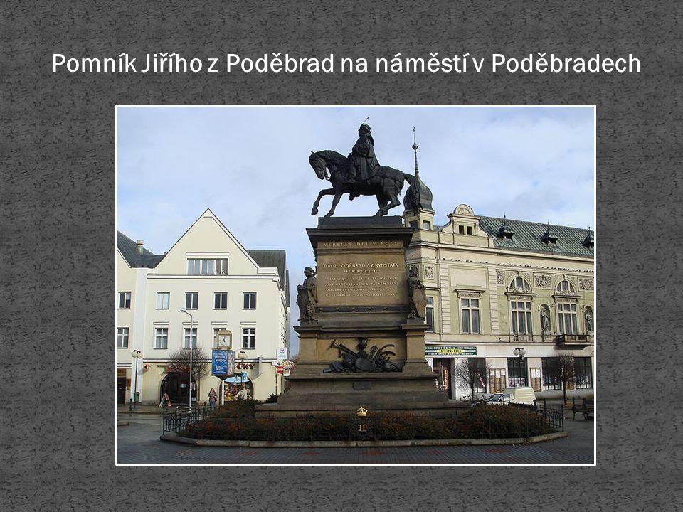 Pomník Jiřího z Poděbrad na náměstí v Poděbradech