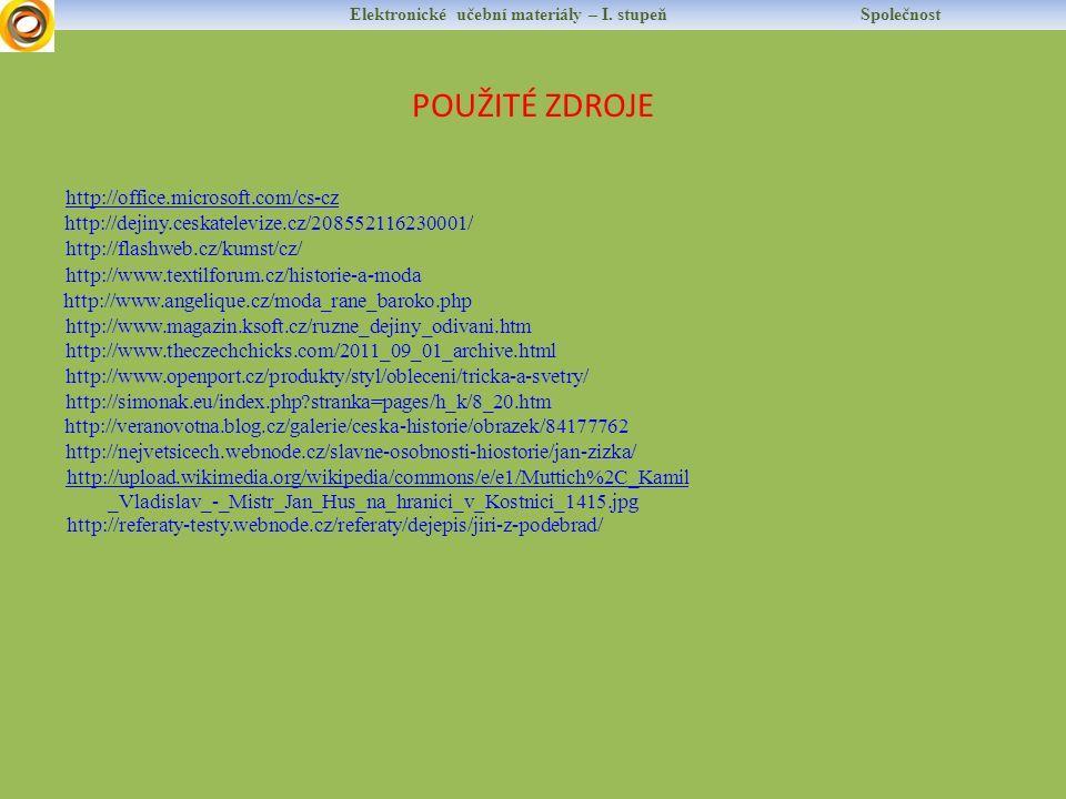 http://dejiny.ceskatelevize.cz/208552116230001/ Elektronické učební materiály – I.