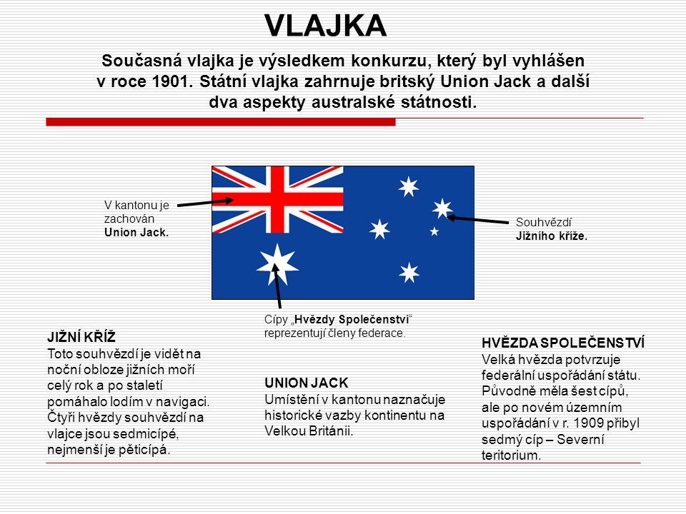 VLAJKA Současná vlajka je výsledkem konkurzu, který byl vyhlášen v roce 1901.