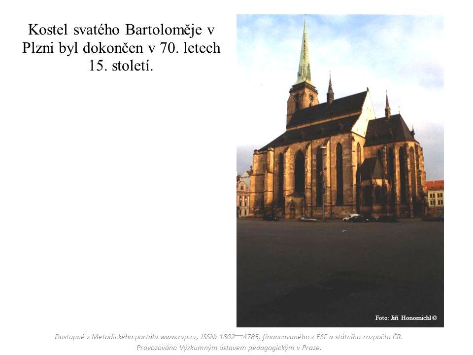 Kostel svatého Bartoloměje v Plzni byl dokončen v 70.