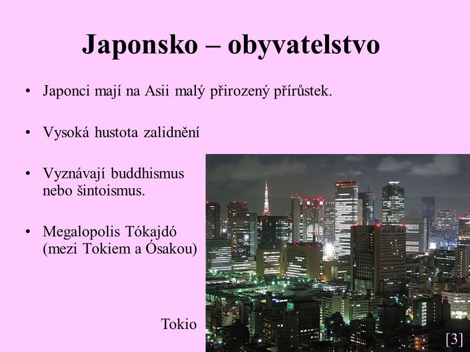Japonsko – obyvatelstvo Japonci mají na Asii malý přirozený přírůstek.
