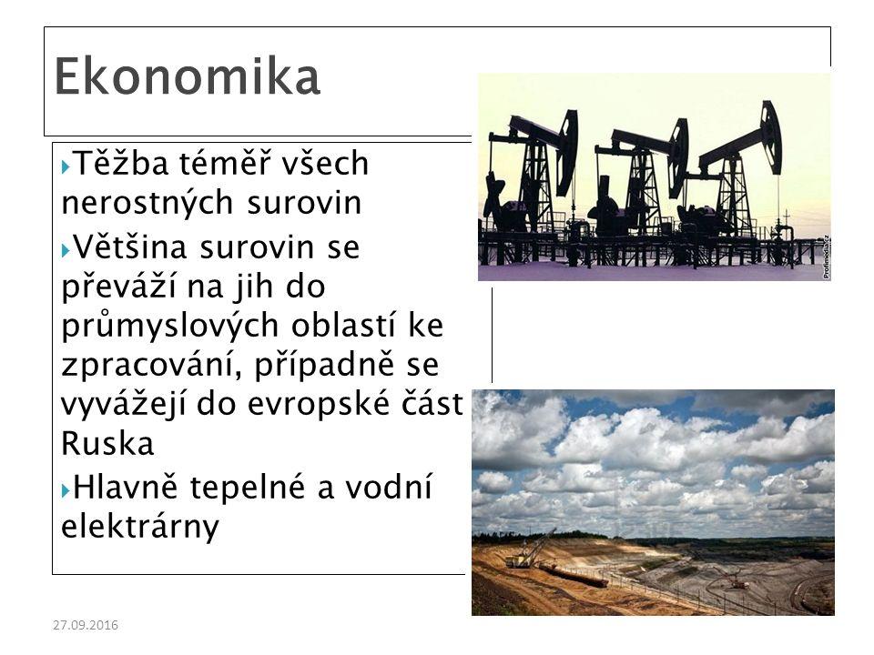 27.09.2016  Těžba téměř všech nerostných surovin  Většina surovin se převáží na jih do průmyslových oblastí ke zpracování, případně se vyvážejí do evropské části Ruska  Hlavně tepelné a vodní elektrárny Ekonomika