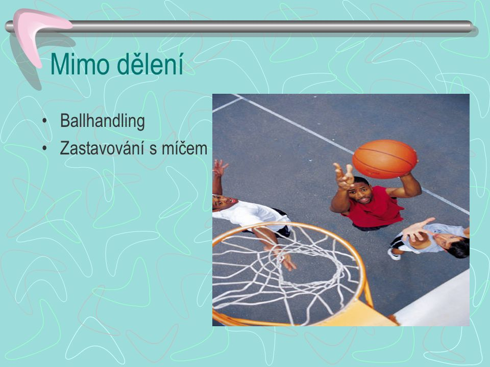 Obranné činnosti jednotlivce a) krytí útočníka bez míče b) krytí útočníka s míčem c) krytí útočníka po střelbě a stahování míčů (obranný doskok) d) krytí prostoru proti početní převaze útočníků