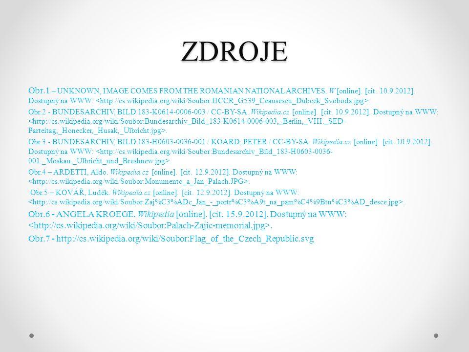 ZDROJE Obr.1 – UNKNOWN, IMAGE COMES FROM THE ROMANIAN NATIONAL ARCHIVES. W [online]. [cit. 10.9.2012]. Dostupný na WWW:. Obr.2 - BUNDESARCHIV, BILD 18