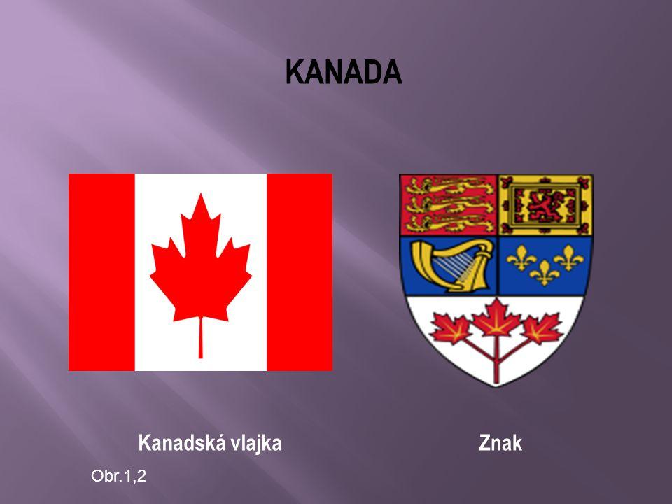 KANADA Kanadská vlajkaZnak Obr.1,2